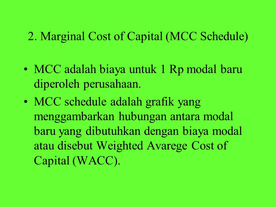 2. Marginal Cost of Capital (MCC Schedule)