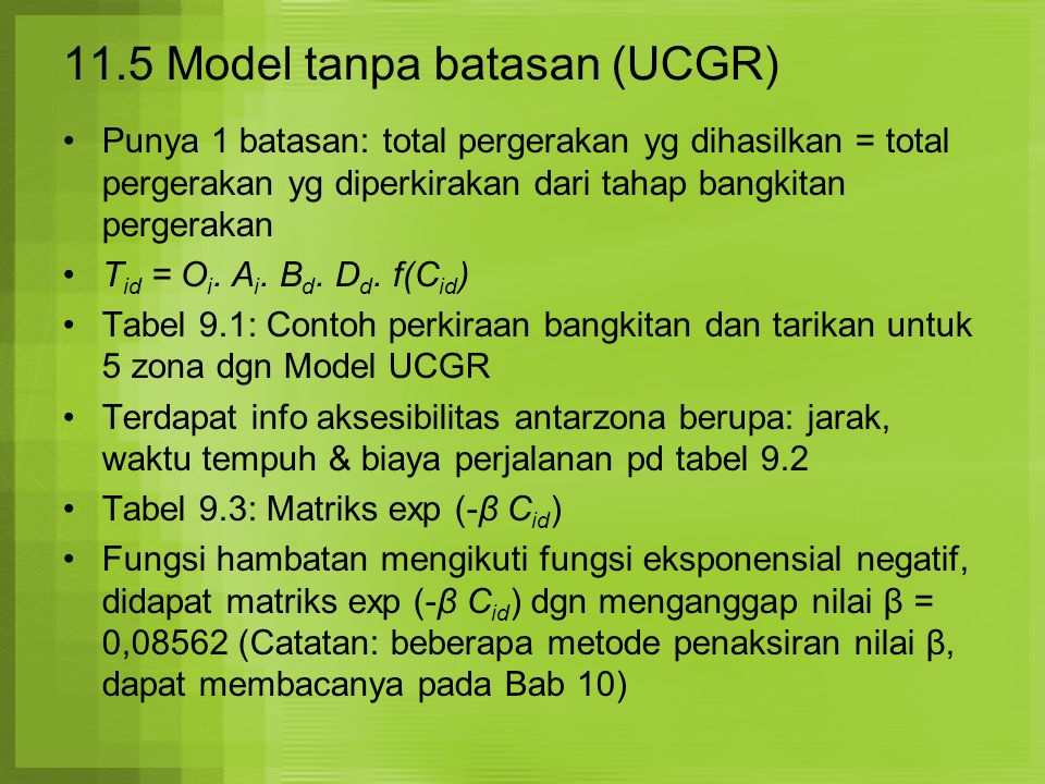 11.5 Model tanpa batasan (UCGR)