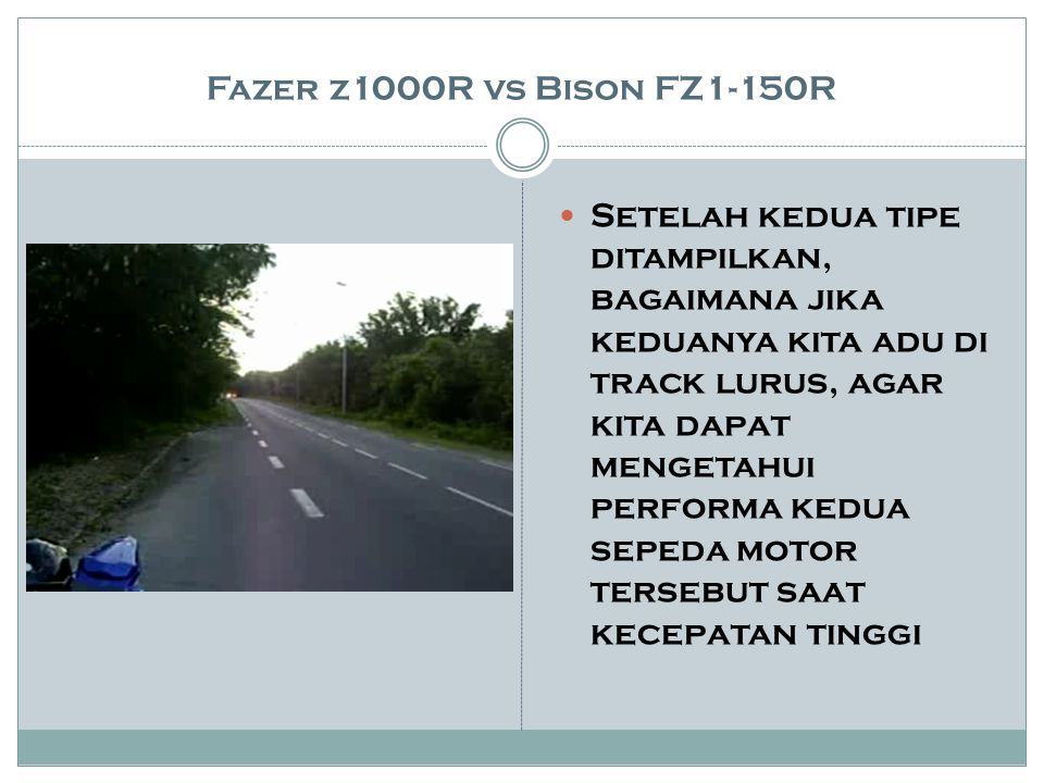 Fazer z1000R vs Bison FZ1-150R