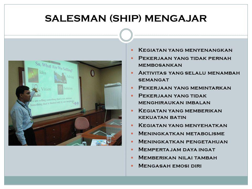 SALESMAN (SHIP) MENGAJAR