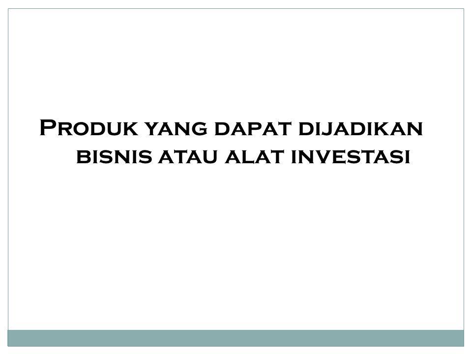 bisnis atau alat investasi