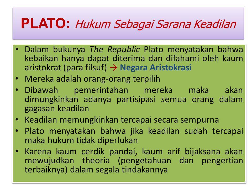 PLATO: Hukum Sebagai Sarana Keadilan