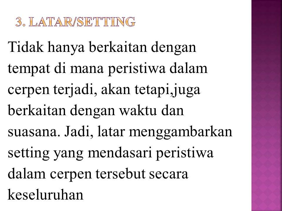 3. Latar/setting