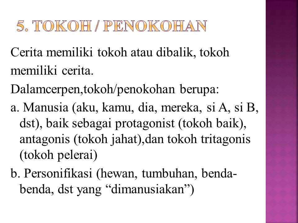 5. Tokoh / Penokohan