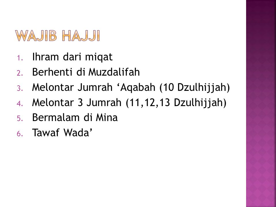 Wajib hajji Ihram dari miqat Berhenti di Muzdalifah