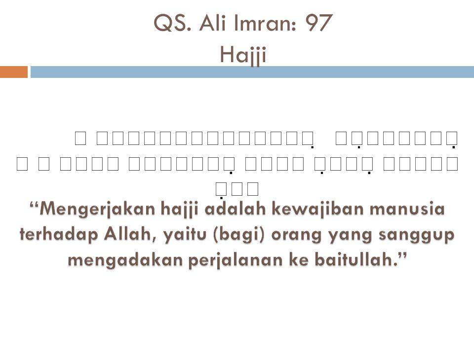 QS. Ali Imran: 97 Hajji           