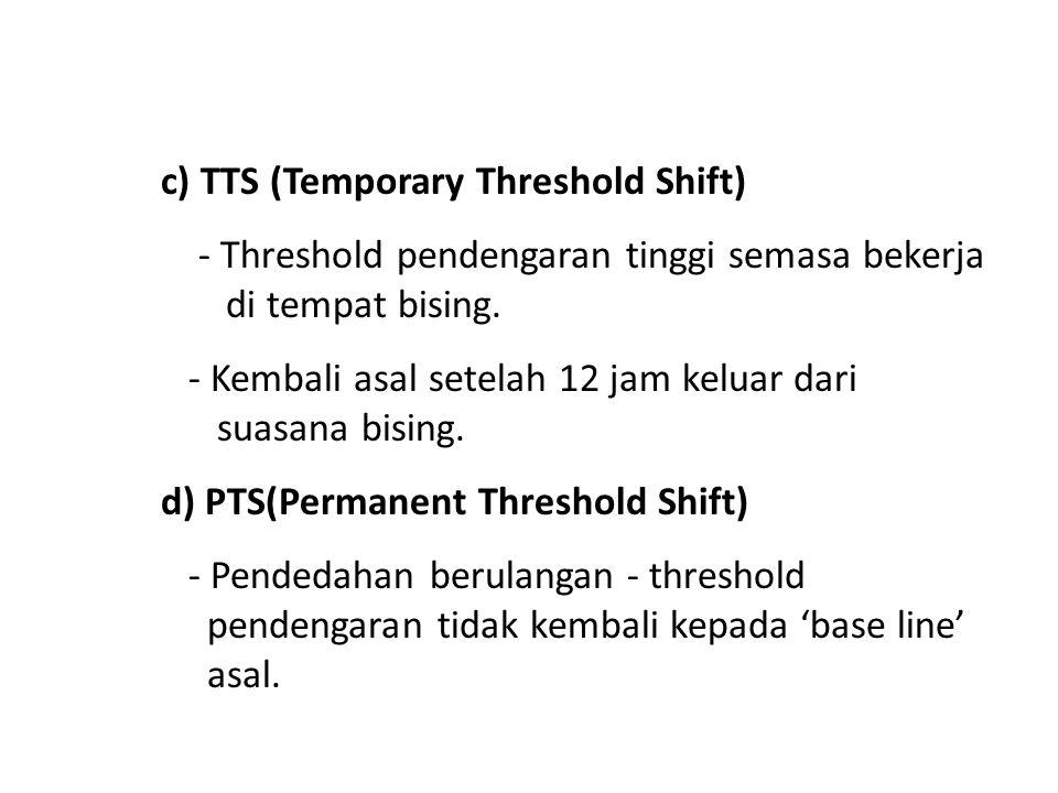 c) TTS (Temporary Threshold Shift)