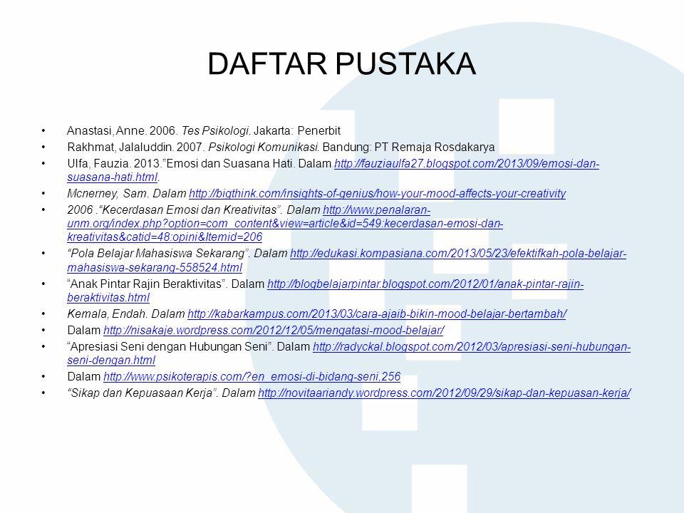DAFTAR PUSTAKA Anastasi, Anne. 2006. Tes Psikologi. Jakarta: Penerbit
