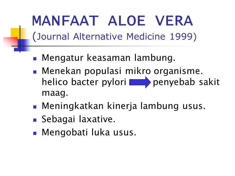 MANFAAT ALOE VERA (Journal Alternative Medicine 1999)