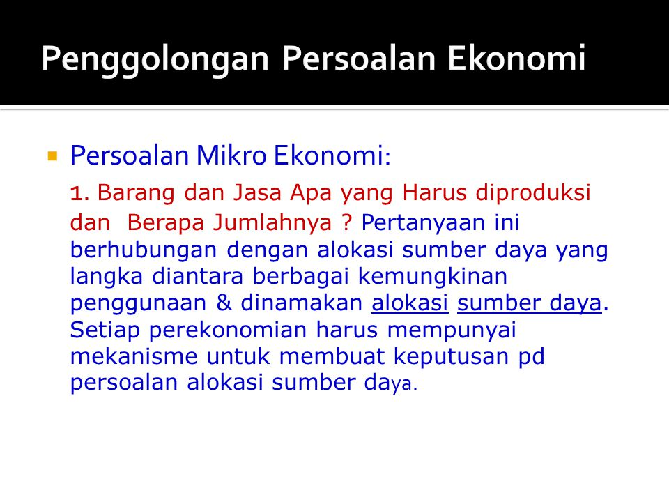 Penggolongan Persoalan Ekonomi