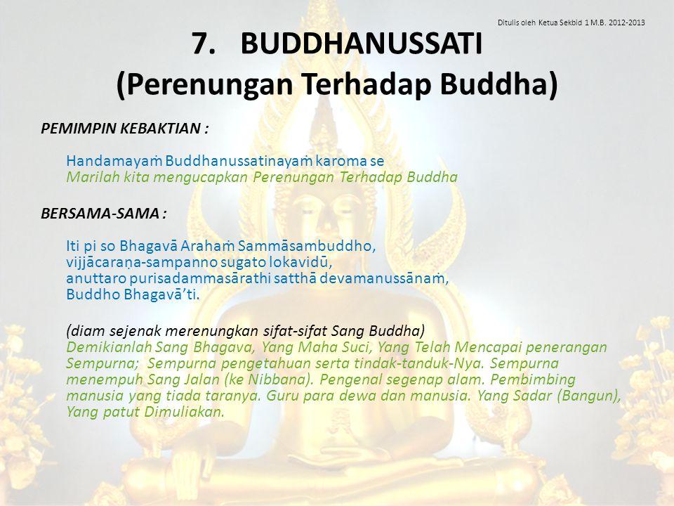 7. BUDDHANUSSATI (Perenungan Terhadap Buddha)