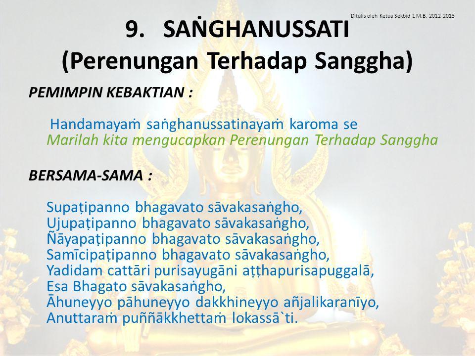 9. SAṄGHANUSSATI (Perenungan Terhadap Sanggha)