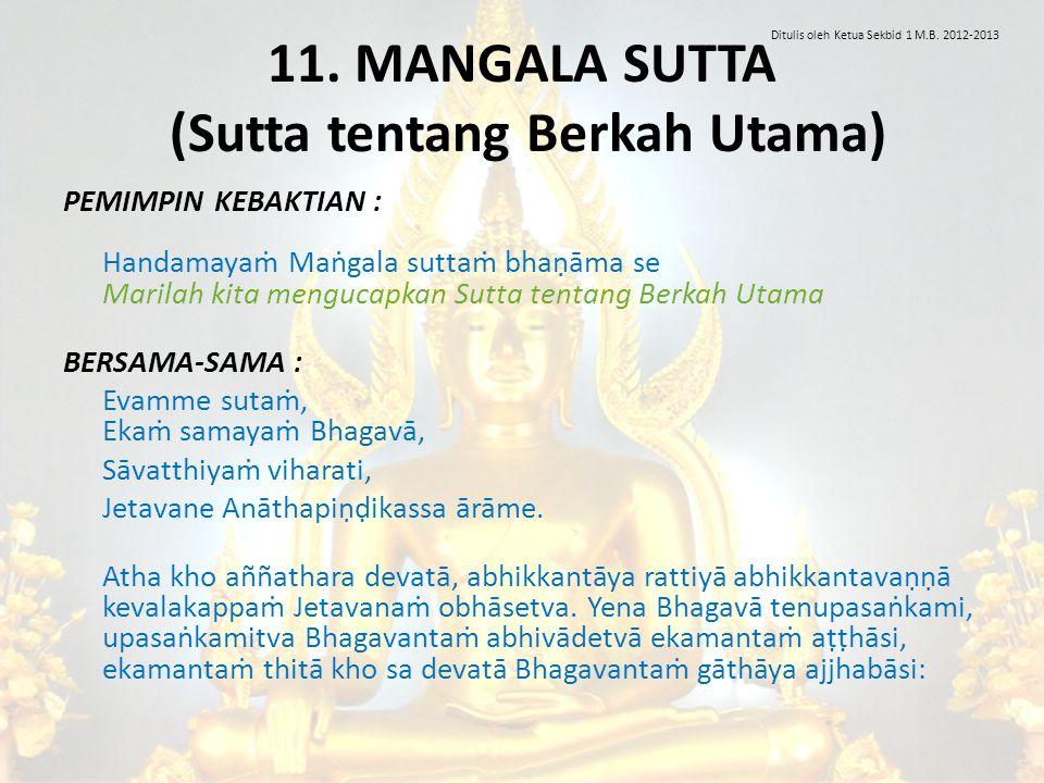 11. MANGALA SUTTA (Sutta tentang Berkah Utama)