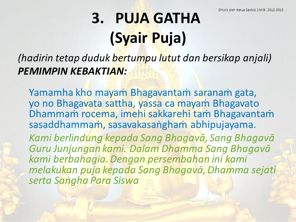 3. PUJA GATHA (Syair Puja)