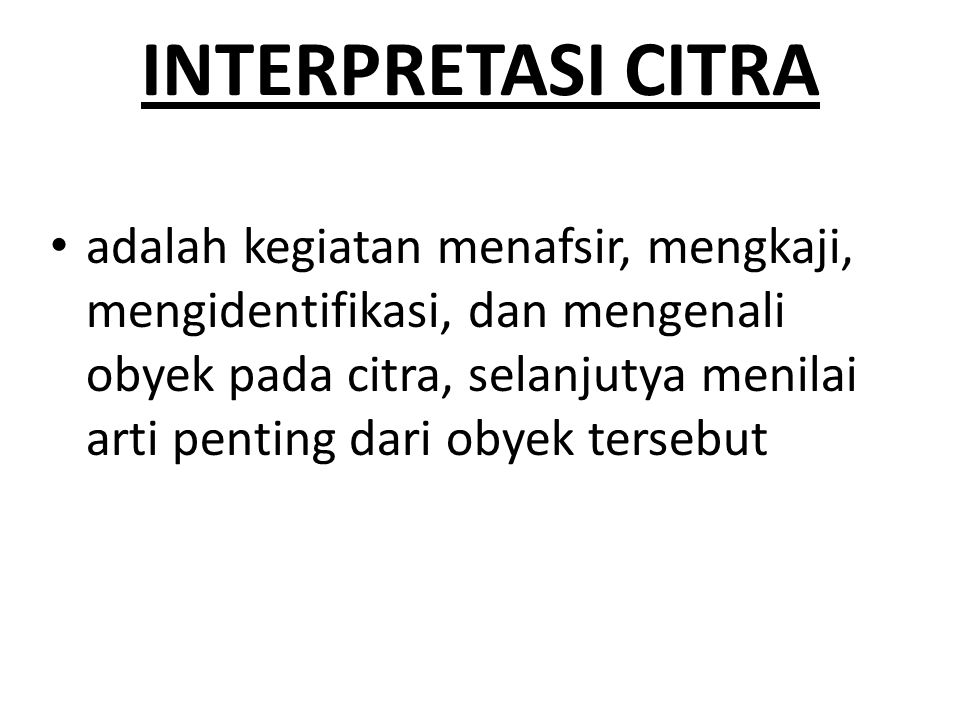INTERPRETASI CITRA