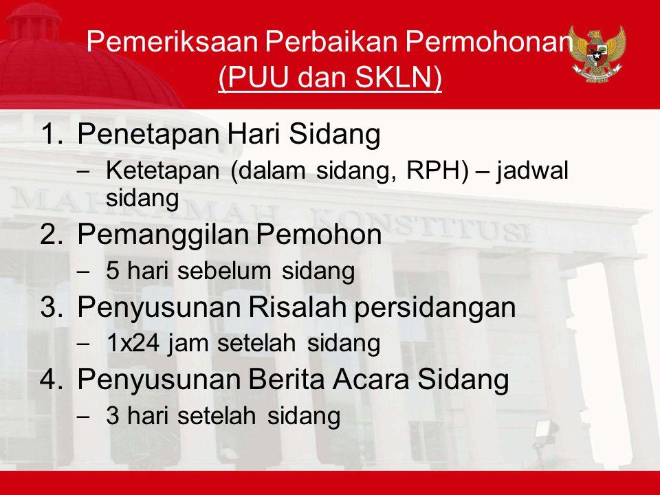 Pemeriksaan Perbaikan Permohonan (PUU dan SKLN)