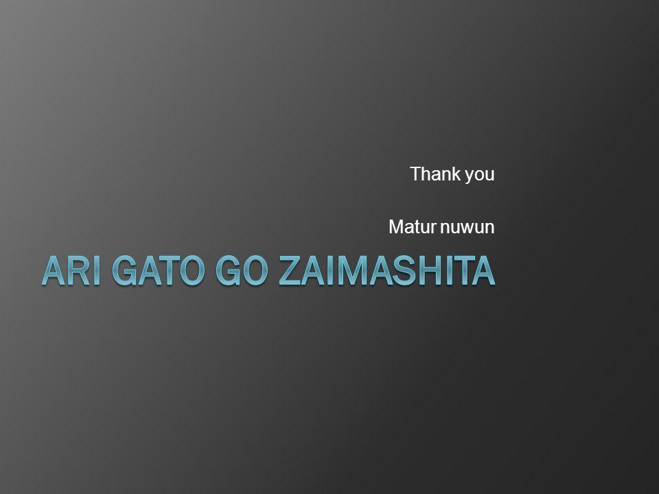 Thank you Matur nuwun Ari gato go zaimashita