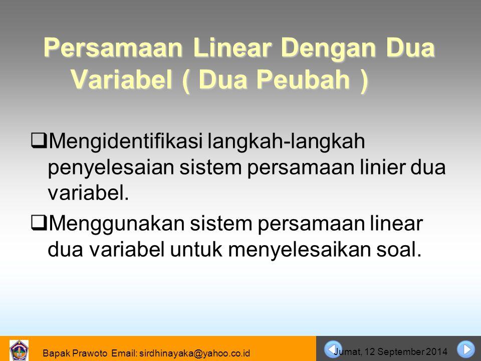 Persamaan Linear Dengan Dua Variabel ( Dua Peubah )