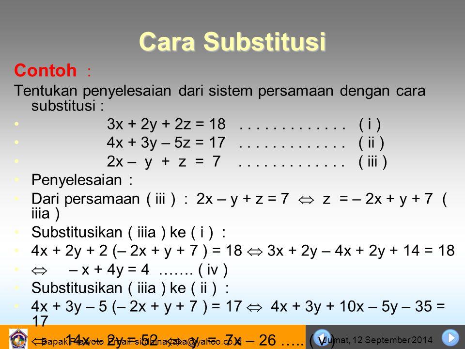 Cara Substitusi Contoh :