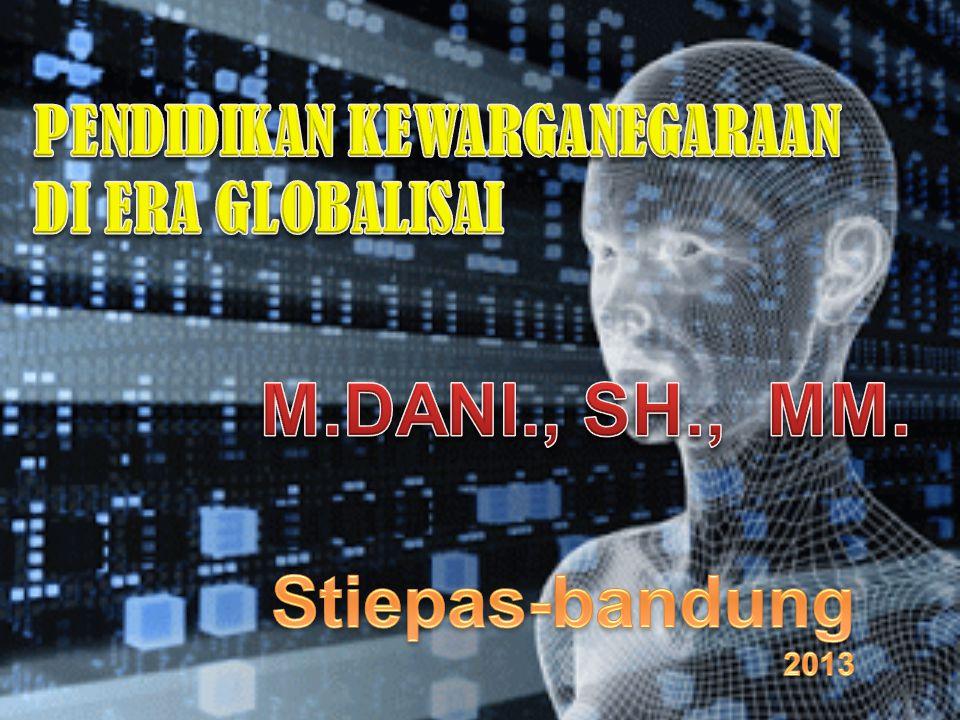 M.DANI., SH., MM. Stiepas-bandung PENDIDIKAN KEWARGANEGARAAN