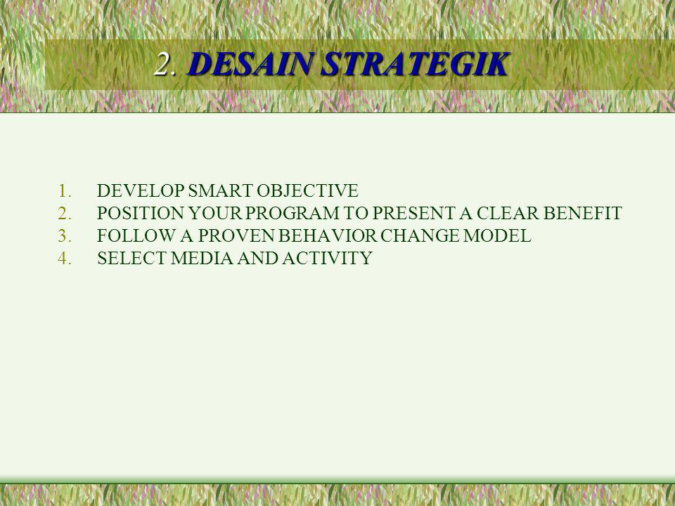 2. DESAIN STRATEGIK DEVELOP SMART OBJECTIVE