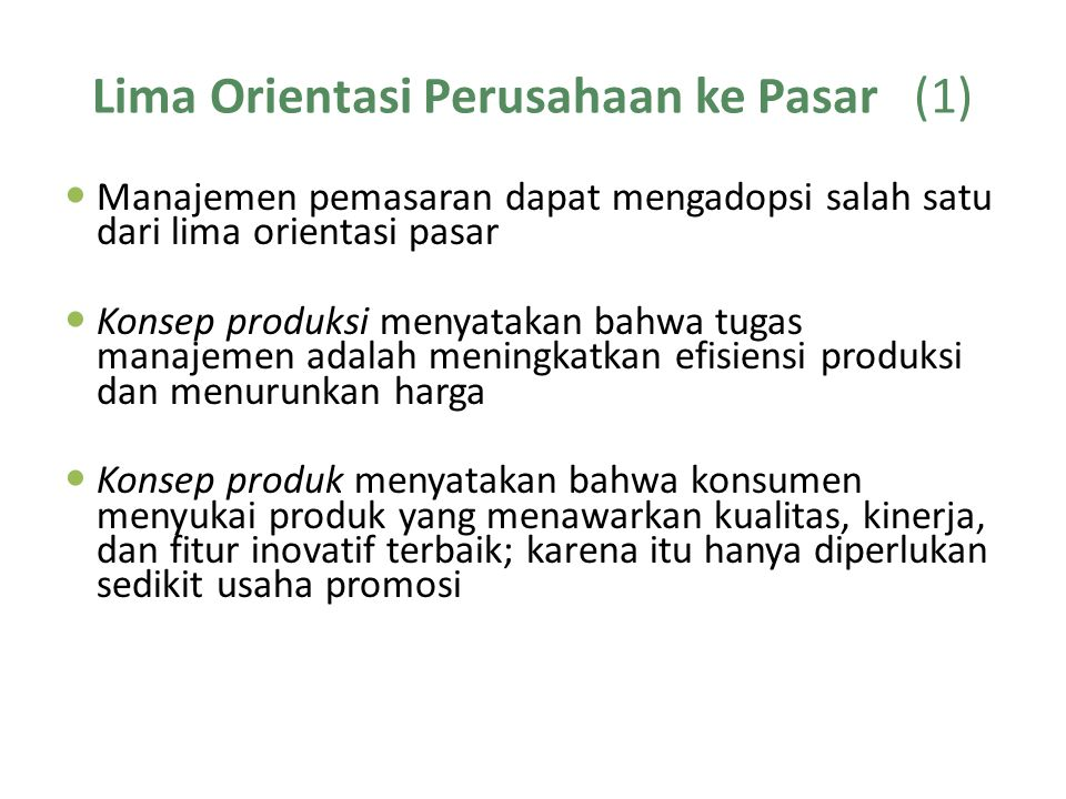 Lima Orientasi Perusahaan ke Pasar (1)