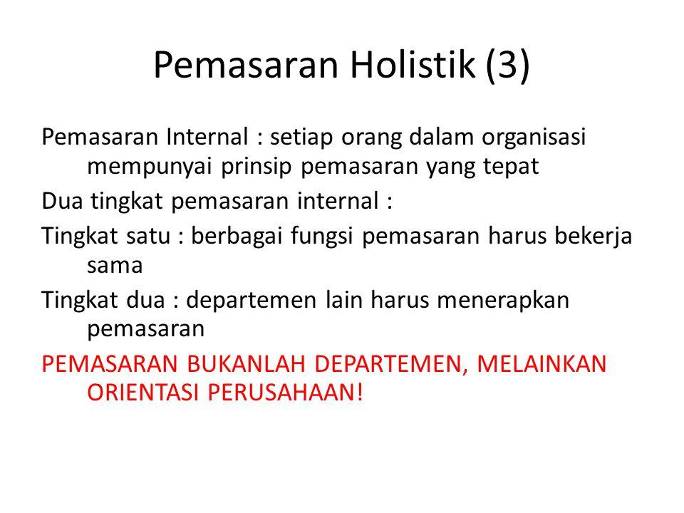 Pemasaran Holistik (3)