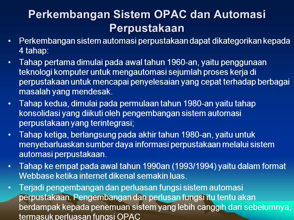 Perkembangan Sistem OPAC dan Automasi Perpustakaan