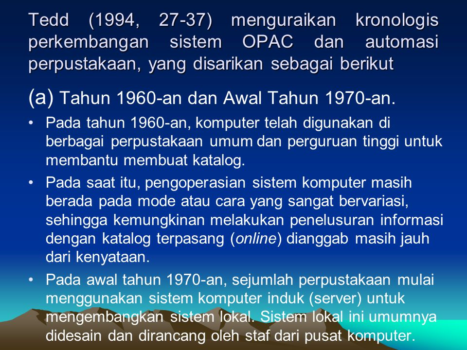 (a) Tahun 1960-an dan Awal Tahun 1970-an.