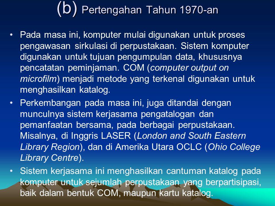 (b) Pertengahan Tahun 1970-an