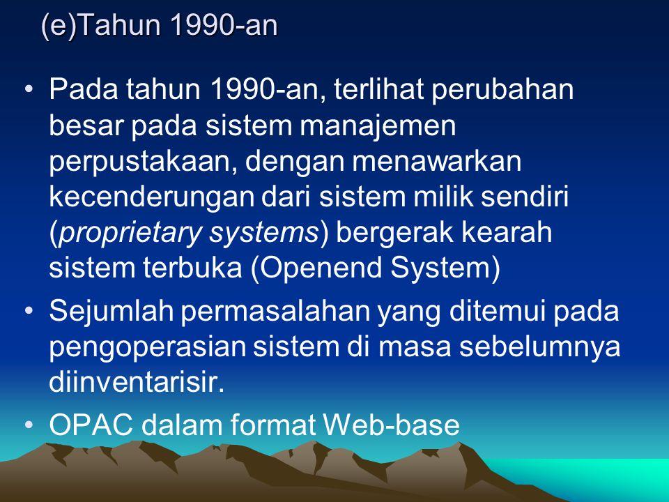 (e)Tahun 1990-an