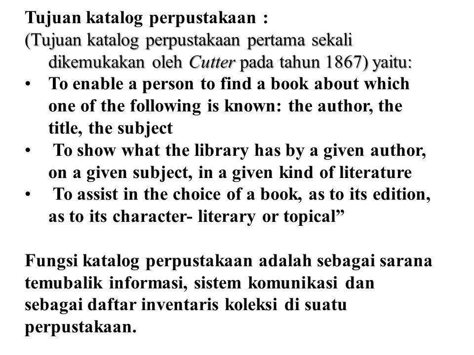 Tujuan katalog perpustakaan :