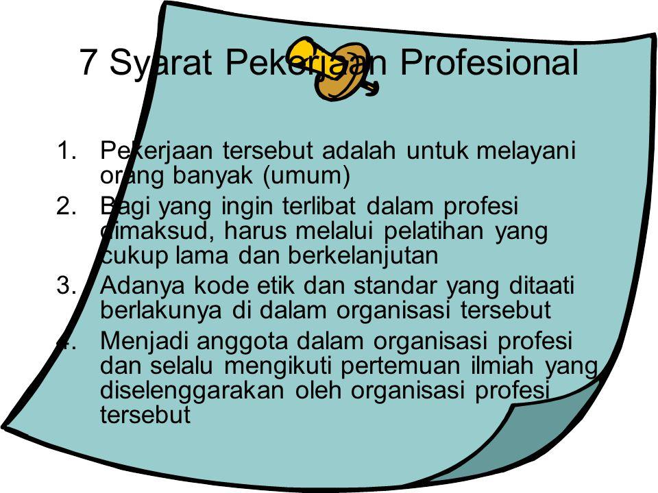 7 Syarat Pekerjaan Profesional