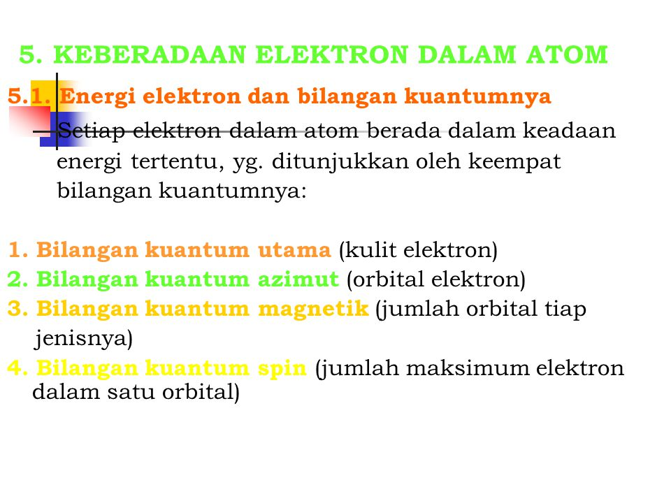5. KEBERADAAN ELEKTRON DALAM ATOM