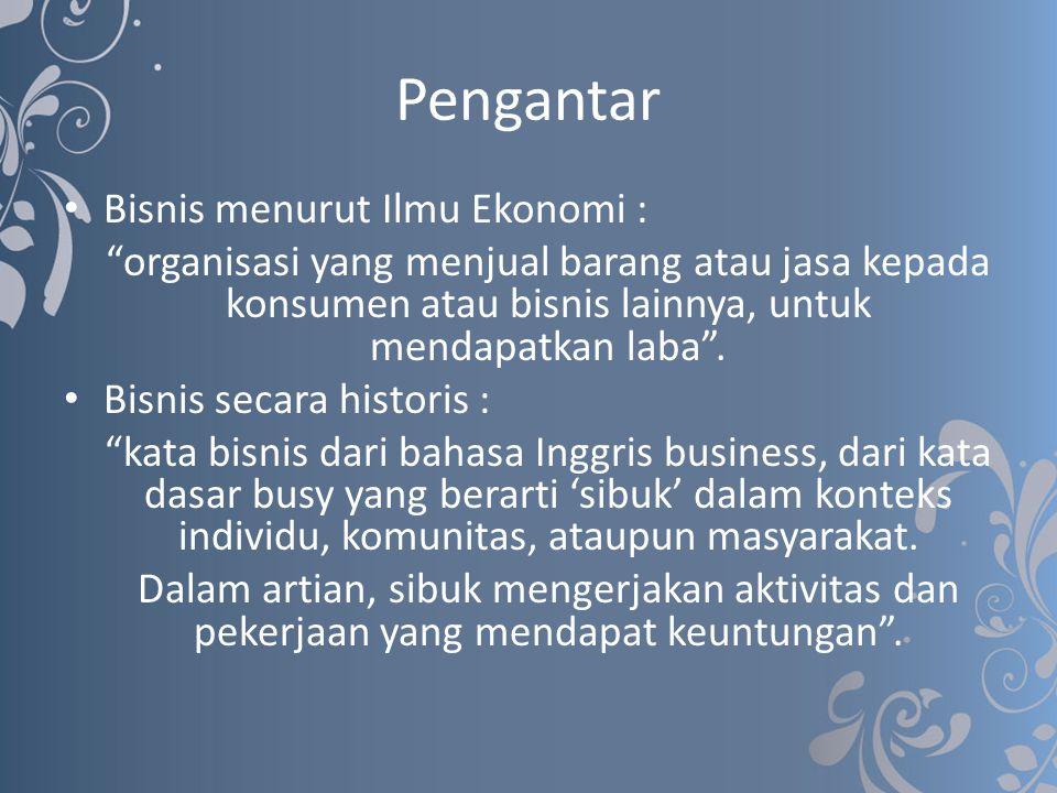 Pengantar Bisnis menurut Ilmu Ekonomi :