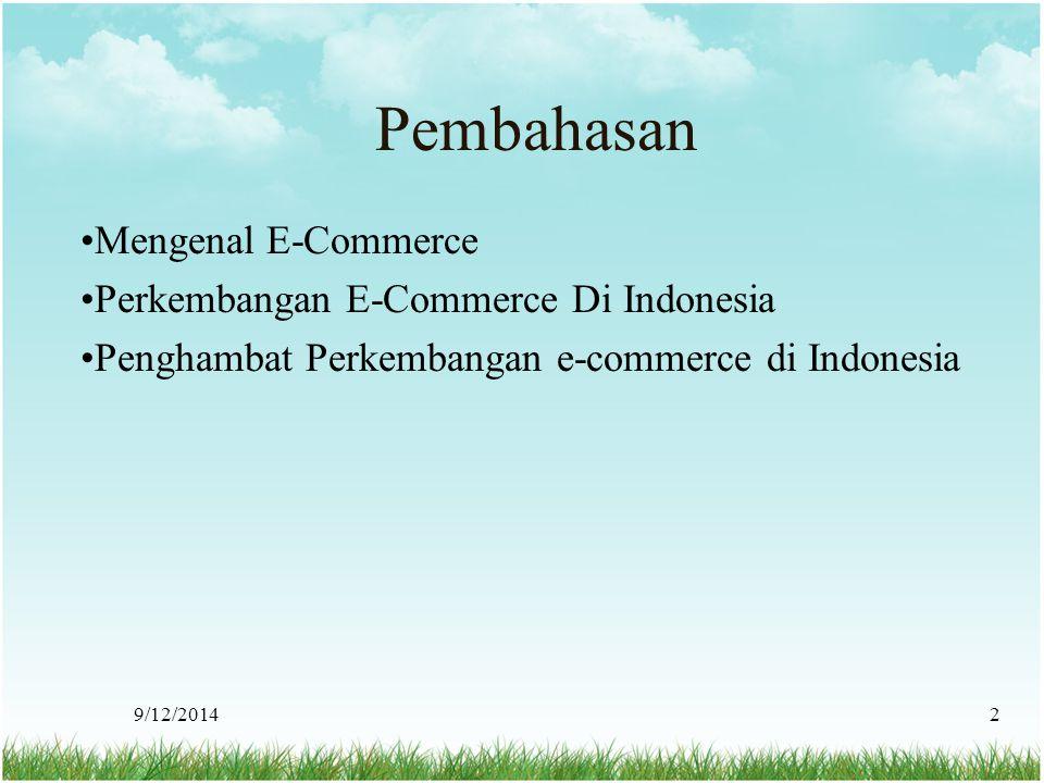 Pembahasan Mengenal E-Commerce Perkembangan E-Commerce Di Indonesia