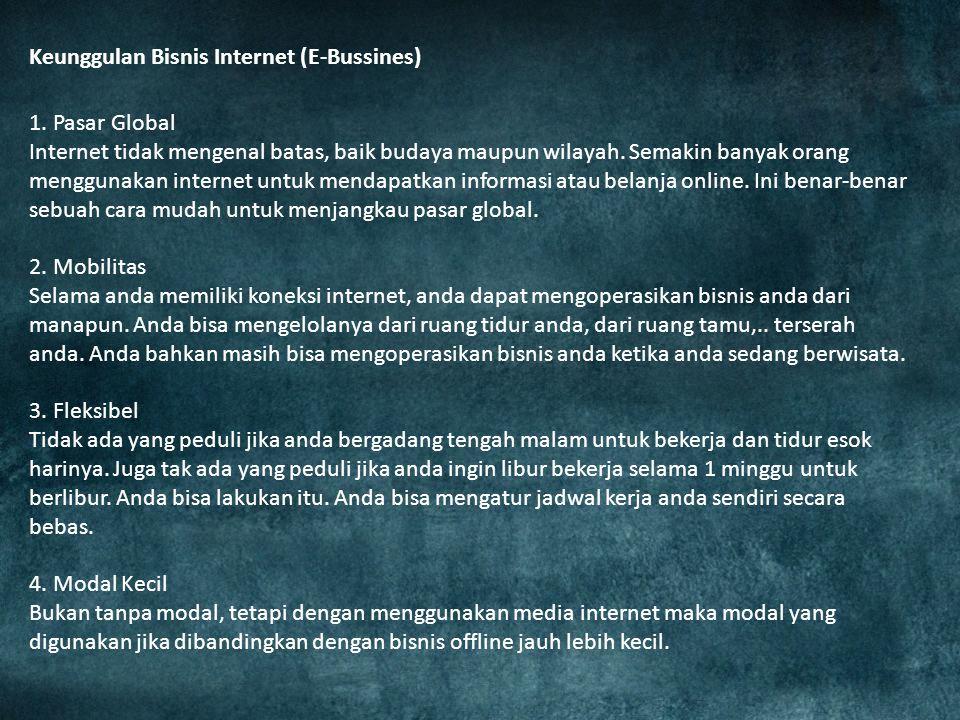Keunggulan Bisnis Internet (E-Bussines)