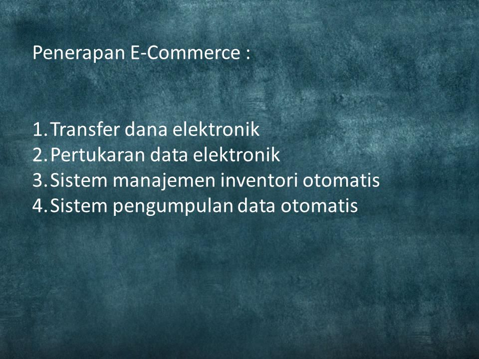 Penerapan E-Commerce :
