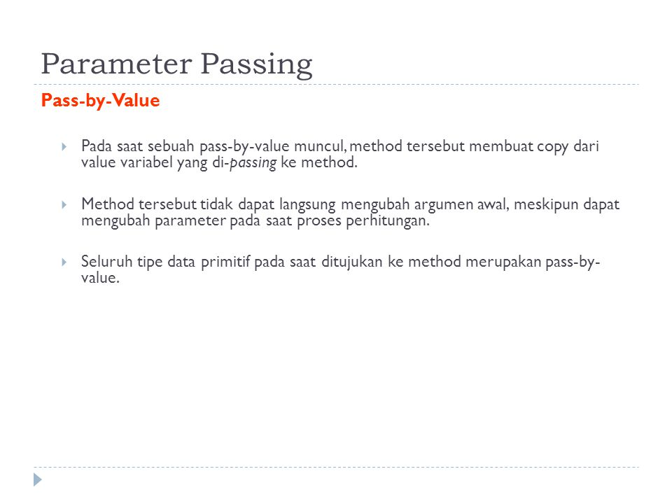 Parameter Passing Pass-by-Value