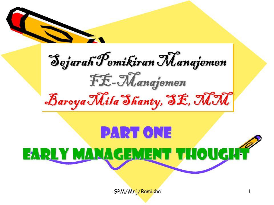 Sejarah Pemikiran Manajemen FE-Manajemen Baroya Mila Shanty, SE, MM