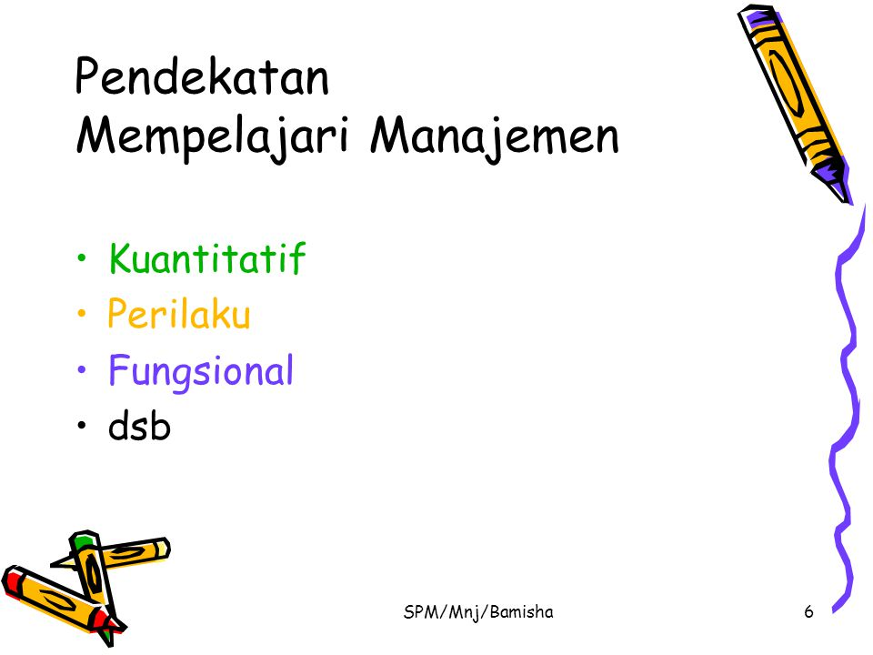 Pendekatan Mempelajari Manajemen