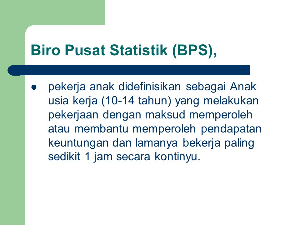Biro Pusat Statistik (BPS),