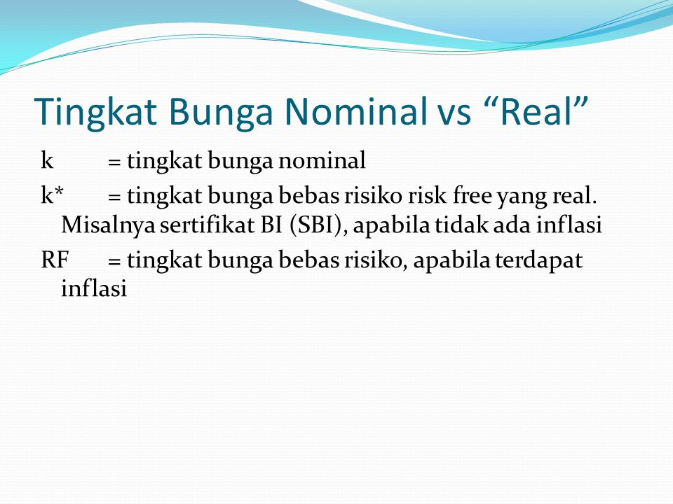 Tingkat Bunga Nominal vs Real