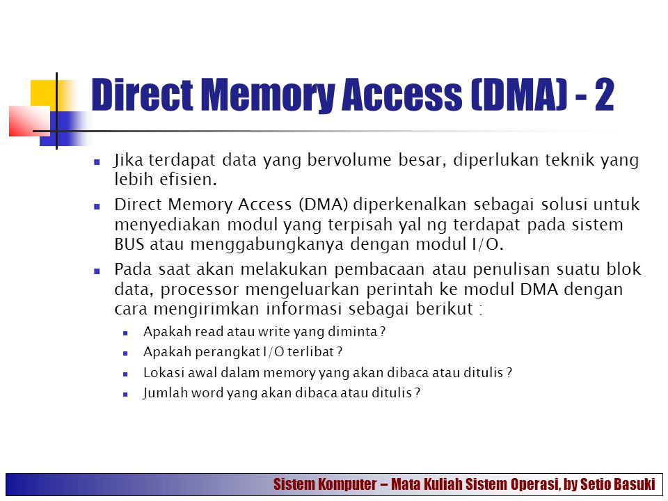 Direct Memory Access (DMA) - 2