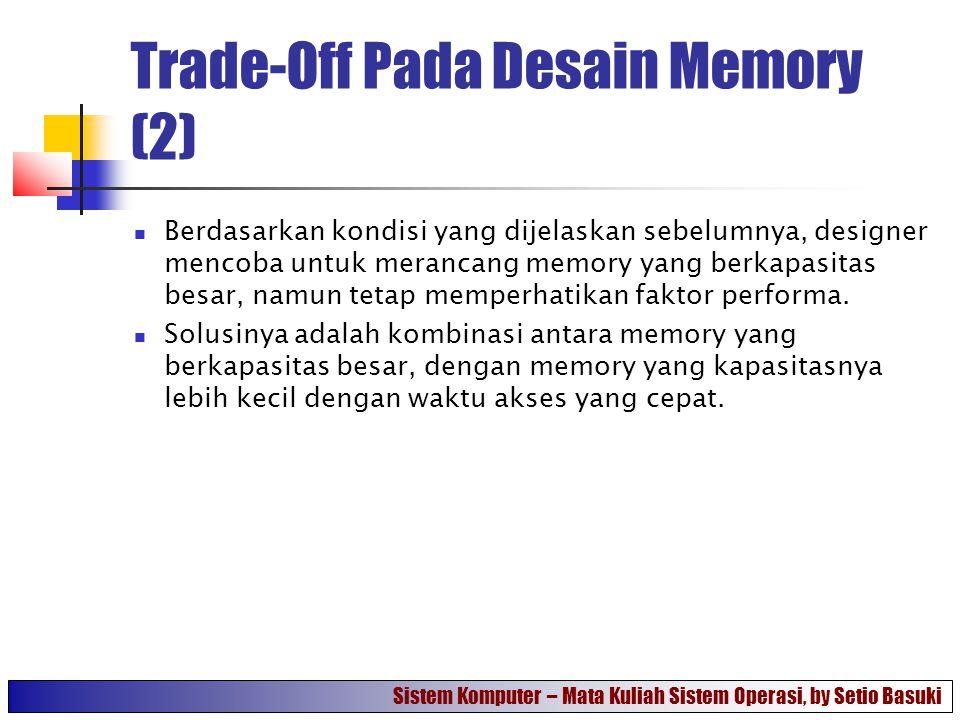 Trade-Off Pada Desain Memory (2)