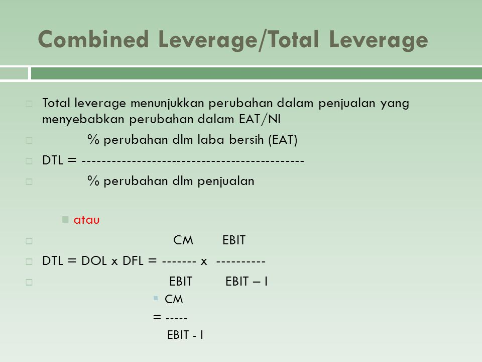 Combined Leverage/Total Leverage