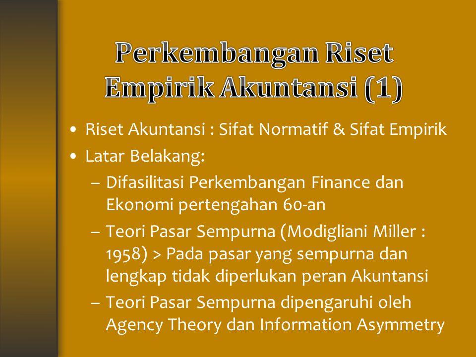 Perkembangan Riset Empirik Akuntansi (1)
