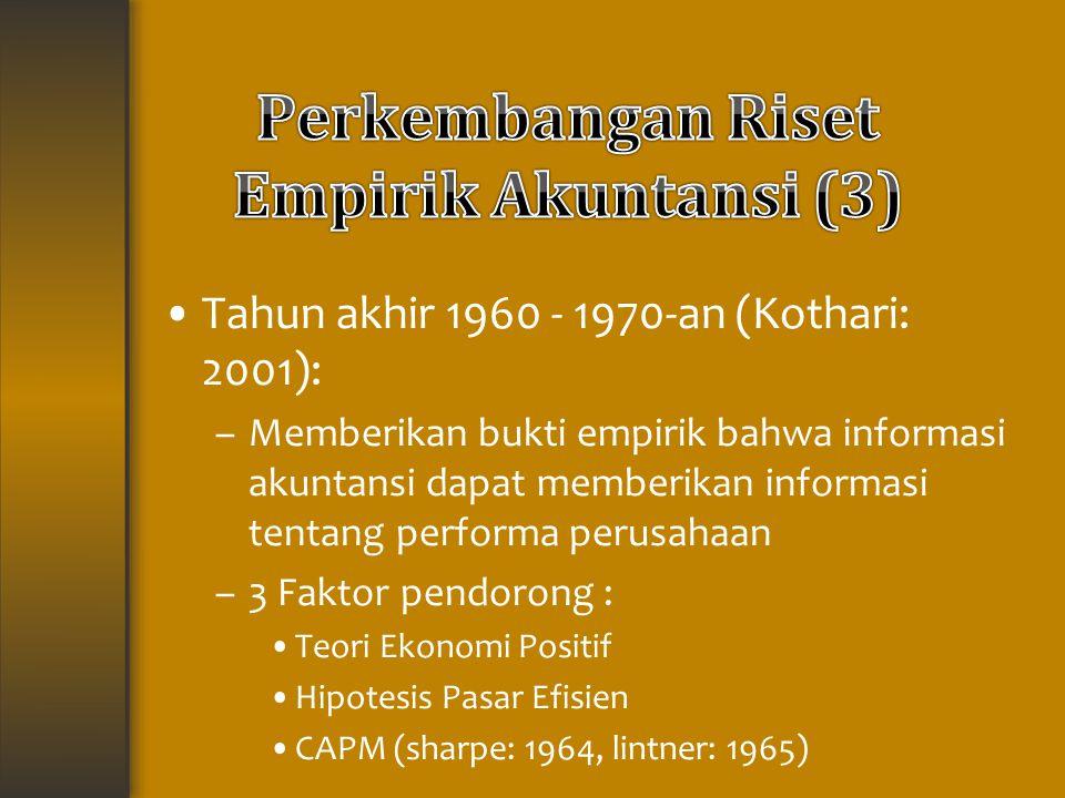 Perkembangan Riset Empirik Akuntansi (3)