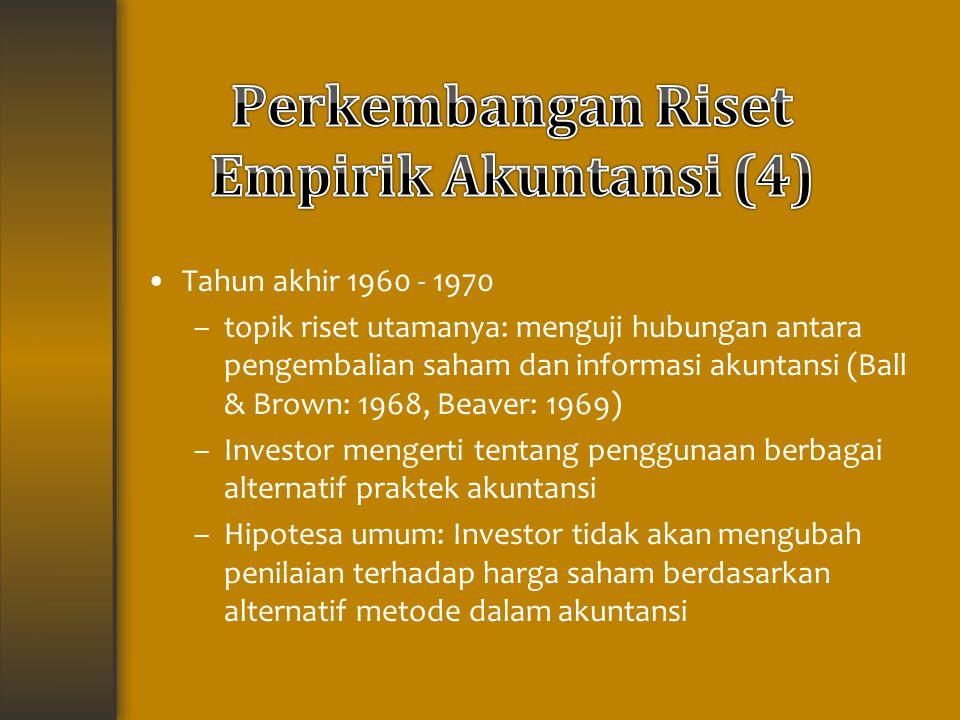 Perkembangan Riset Empirik Akuntansi (4)