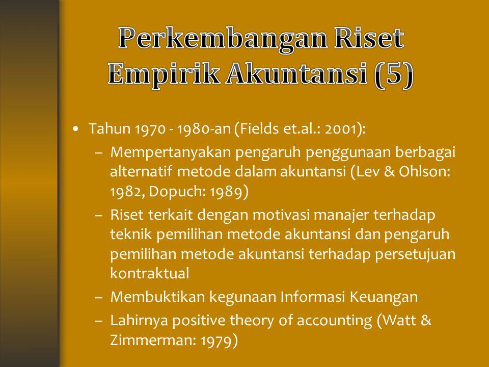Perkembangan Riset Empirik Akuntansi (5)